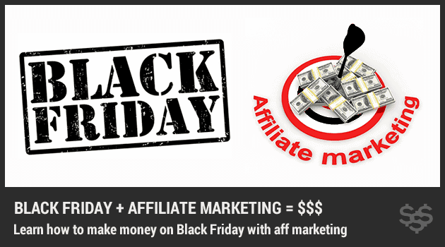 How to Increase Affiliate Sales on Black Friday & Cyber Monday