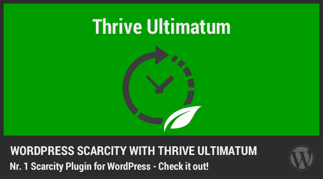 WordPress Scarcity Plugin – Thrive Ultimatum