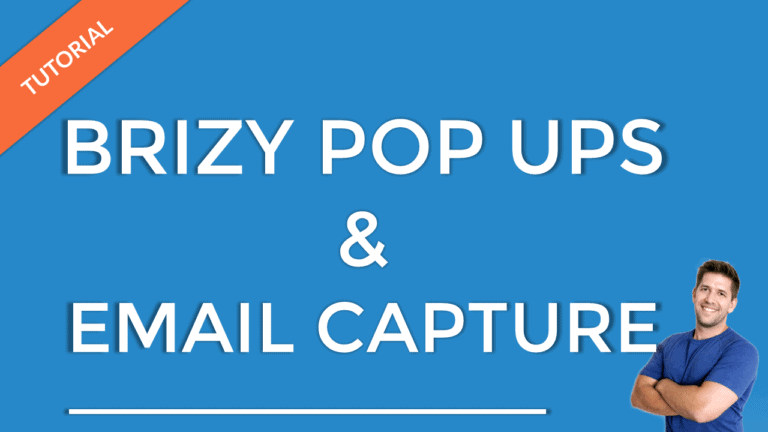Brizy Pop up & Email Integration Walkthrough