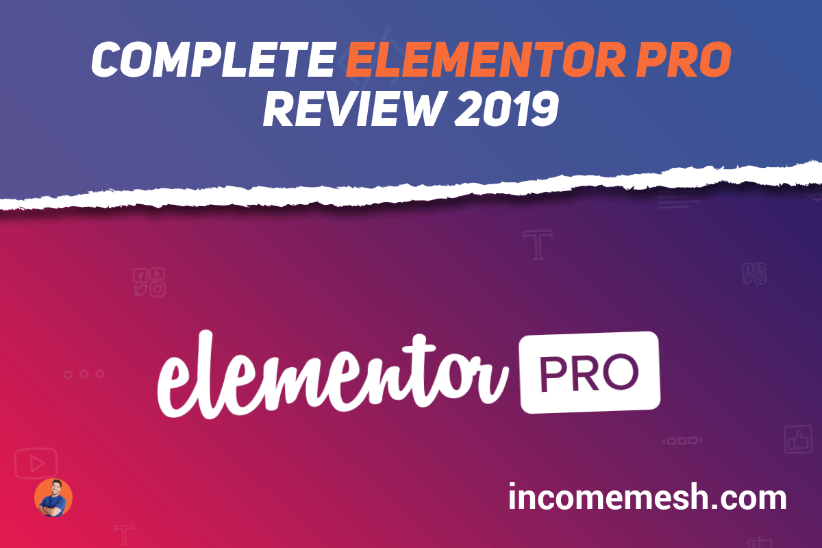 Elementor Pro Review 2019
