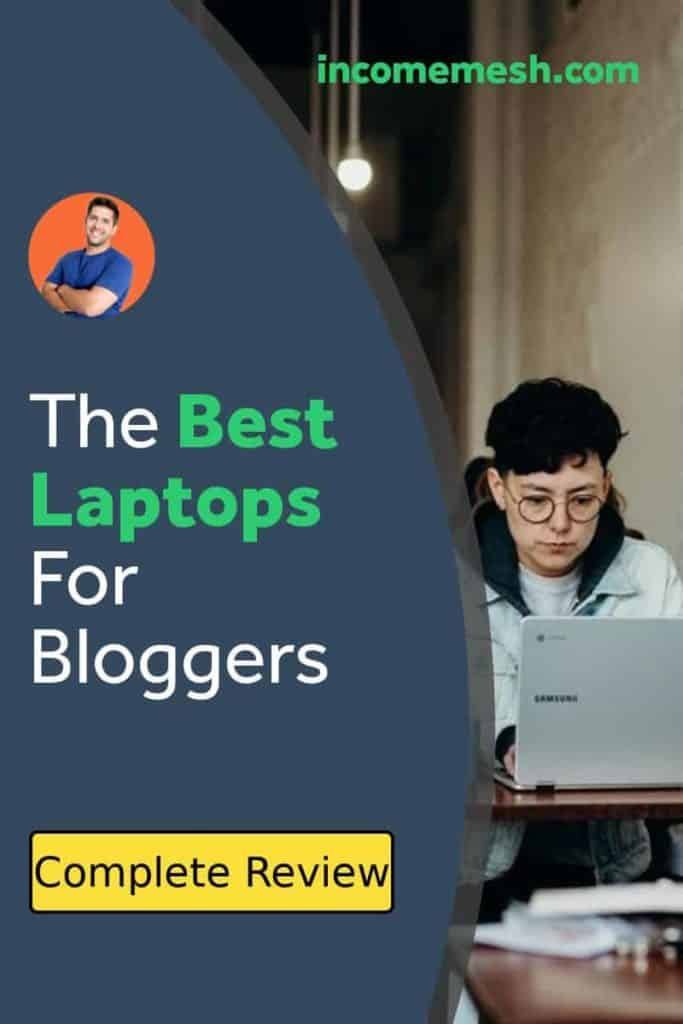 The Best Laptops for Bloggers
