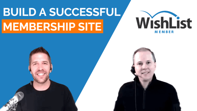 Wishlist Member Co-Founder Explains How to Build a Successful Membership Site on WordPress
